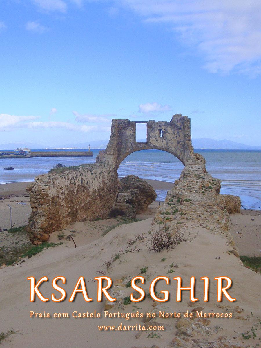 Ksar Sghir, Castelo Português na Praia no Norte de Marrocos