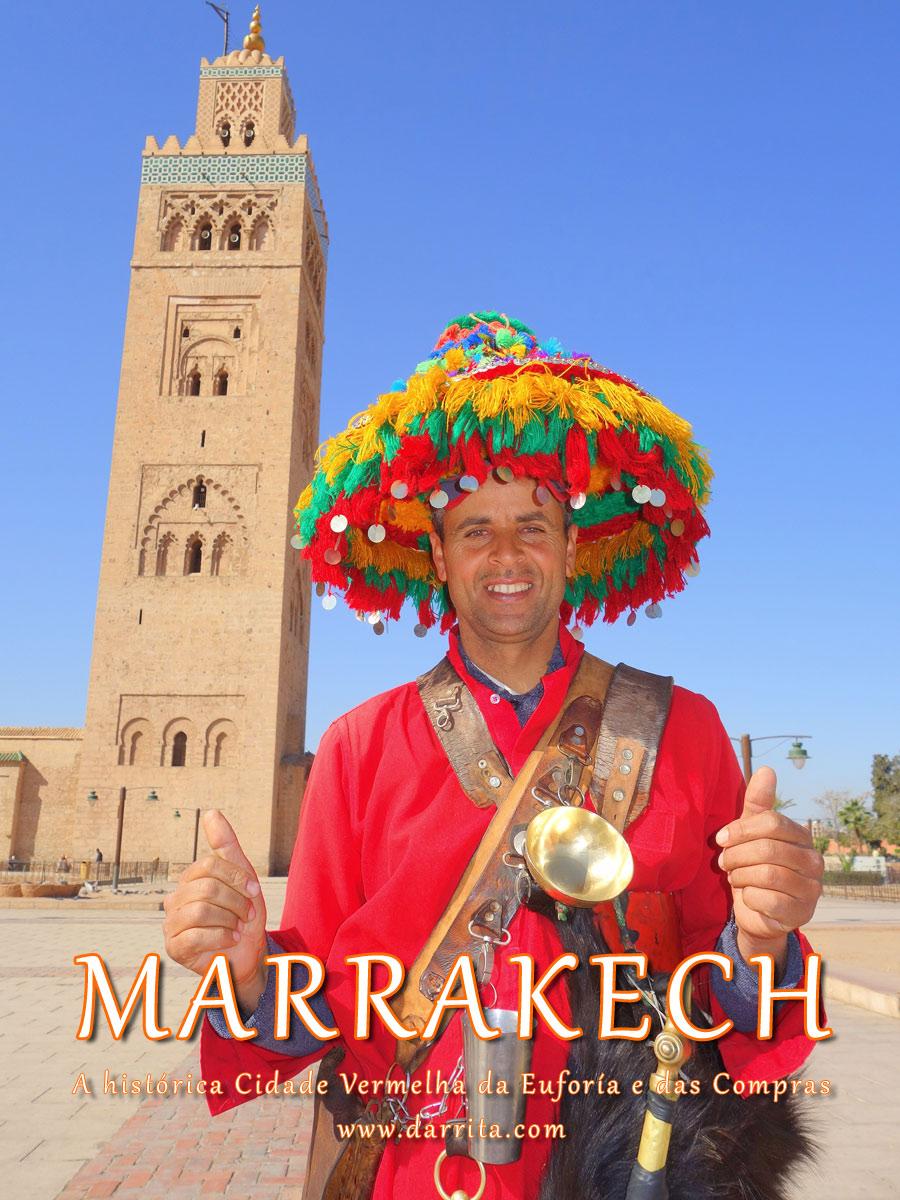 Marraquexe, A Cidade da Euforia e das Compras em Marrocos