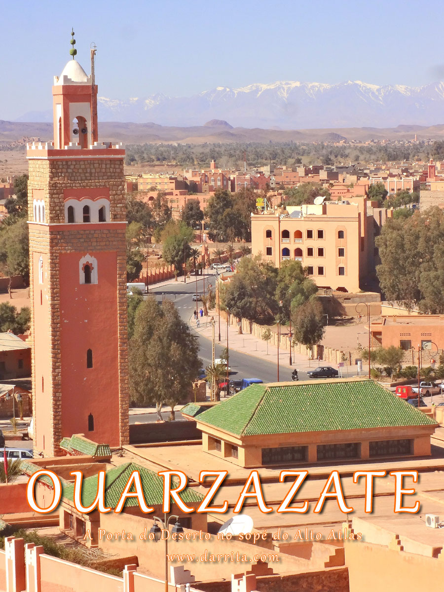 Vista de Ouarzazate com as Montanhas do Atlas ao longe