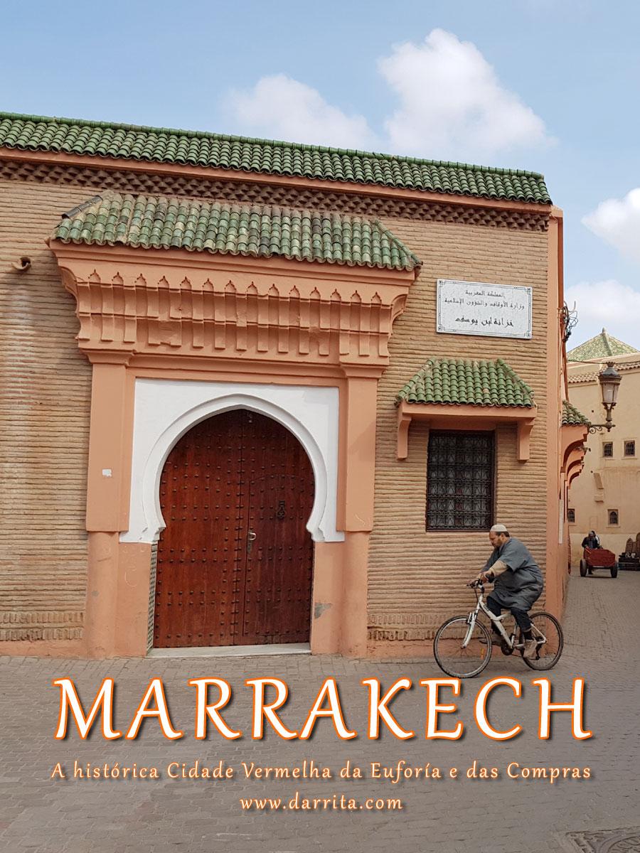 Marrakech, A Cidade da Euforia e das Compras em Marrocos