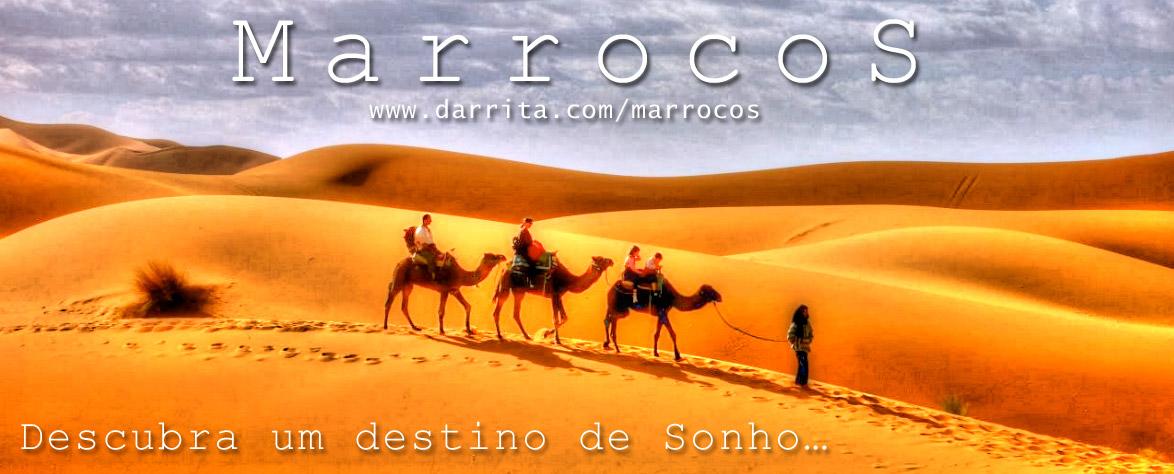 Marrocos, Descubra um destino de Sonho